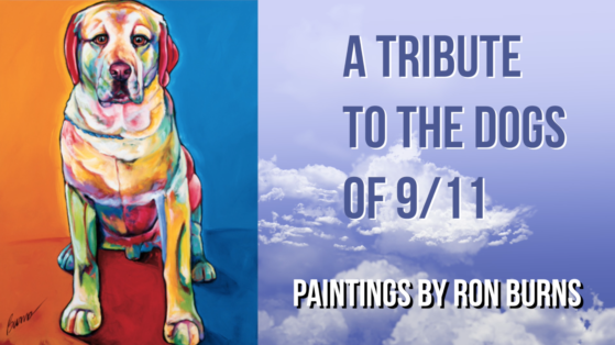 Ron Burns Tribute to 9-11 Dogs