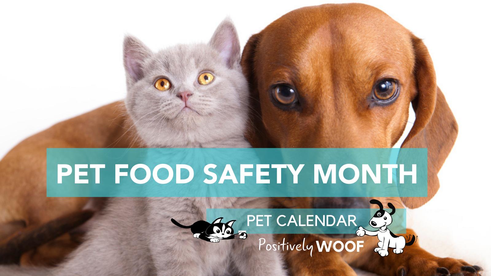 Pet Calendar: Pet Food Safety Month